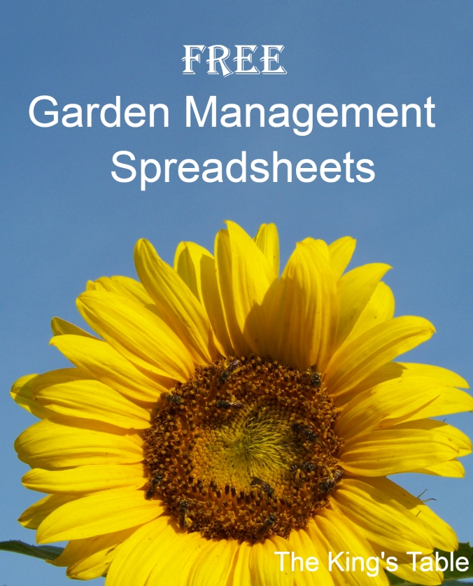 Free Garden Management Spreadsheets | The King's Table